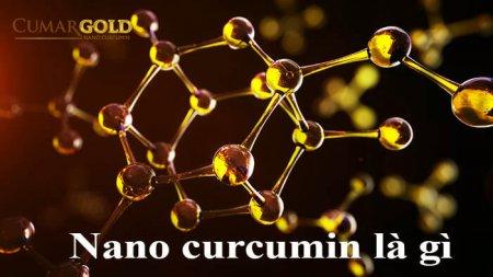 Nano Curcumin là gì – Công nghệ Nano, nâng tầm giá trị tinh chất nghệ Curcumin