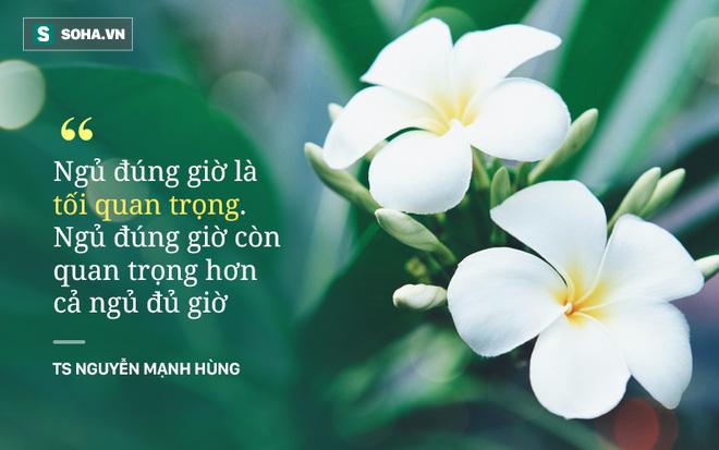 TS Nguyễn Mạnh Hùng: Rất nhiều người đang ngủ sai giờ. Họ không biết đường tới nghĩa địa dần ngắn lại - Ảnh 8.