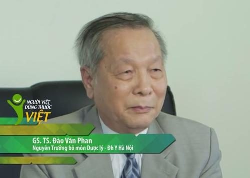 GS.TSĐào Văn Phan, nguyên trưởng bộ mônDượcLý, Đại học Y HN chia sẻ