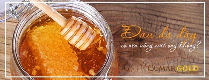 Đau dạ dày uống mật ong được không?