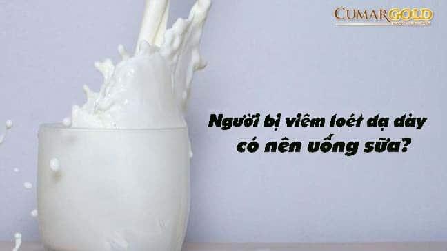 BỊ viêm loét dạ dày có nên uống sữa?